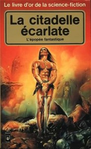 La Citadelle écarlate, Pocket, Le Livre d'or de la science-fiction, 1979.